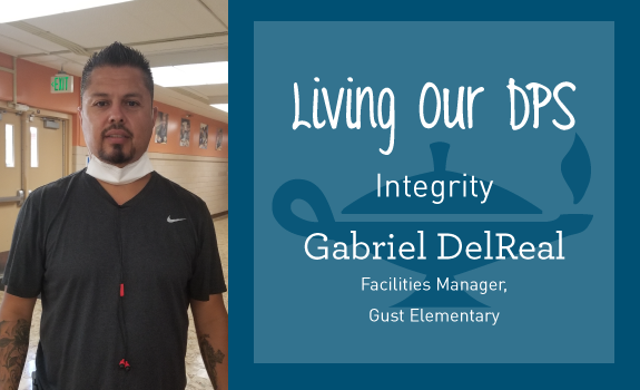 Living Our DPS Honoree: Gabriel DelReal