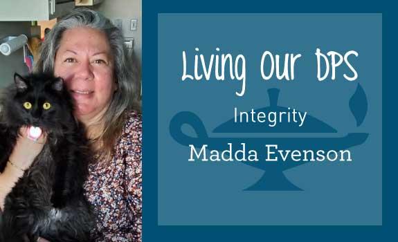 Living Our DPS Honoree Madda Evenson