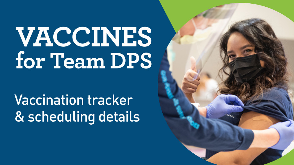 Vaccines for Team DPS: Vaccination tracker & scheduling details
